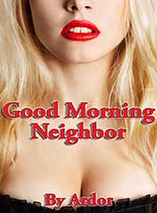 Good Morning Neighbor